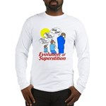 Evolution of Superstition Long Sleeve T-Shirt