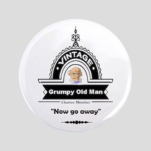 Fun Quote Grumpy Old Man Button
