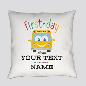 Custom First Day Everyday Pillow