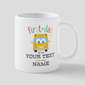 Custom First Day Mug
