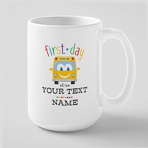Custom First Day Large Mug