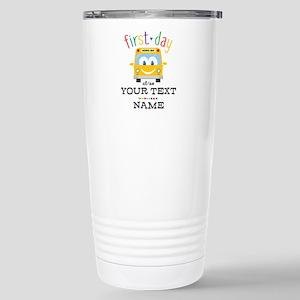 Custom First Day Stainless Steel Travel Mug