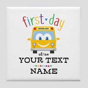 Custom First Day Tile Coaster