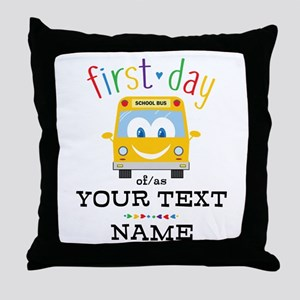 Custom First Day Throw Pillow