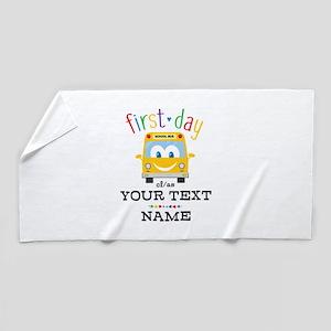 Custom First Day Beach Towel