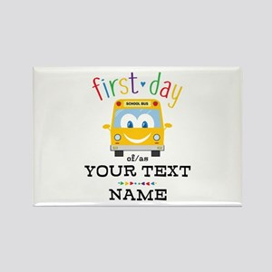 Custom First Day Rectangle Magnet