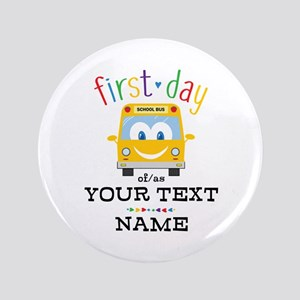 Custom First Day Button