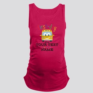Custom First Day Maternity Tank Top