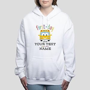 Custom First Day Women's Hooded Sweatshirt
