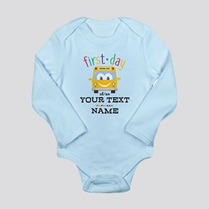 Custom First Day Long Sleeve Infant Bodysuit
