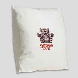 Stressed Out Burlap Throw Pillow