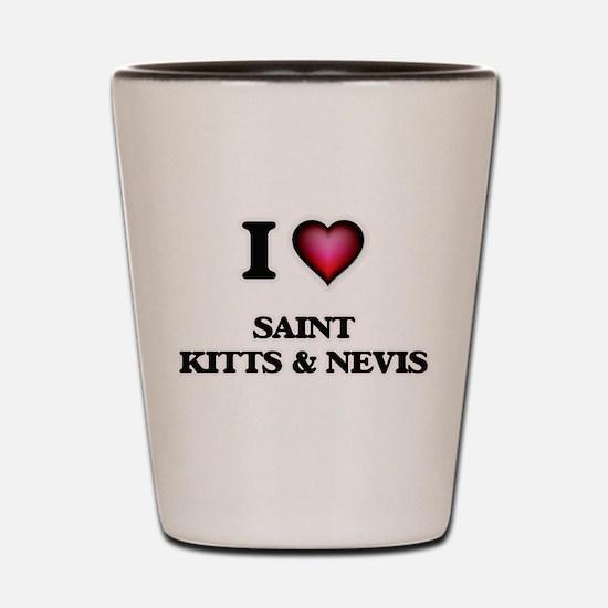 I love Saint Kitts & Nevis Shot Glass