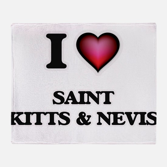 I love Saint Kitts & Nevis Throw Blanket
