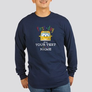 Custom First Day Long Sleeve Dark T-Shirt