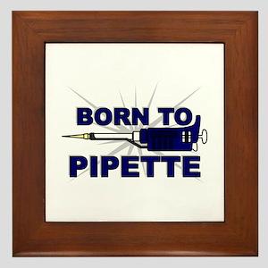 Born to Pipette Framed Tile