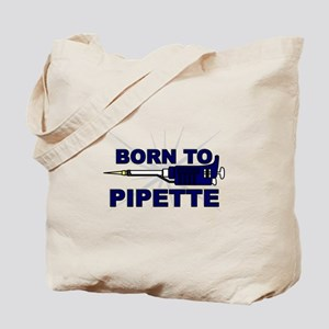 Born to Pipette Tote Bag