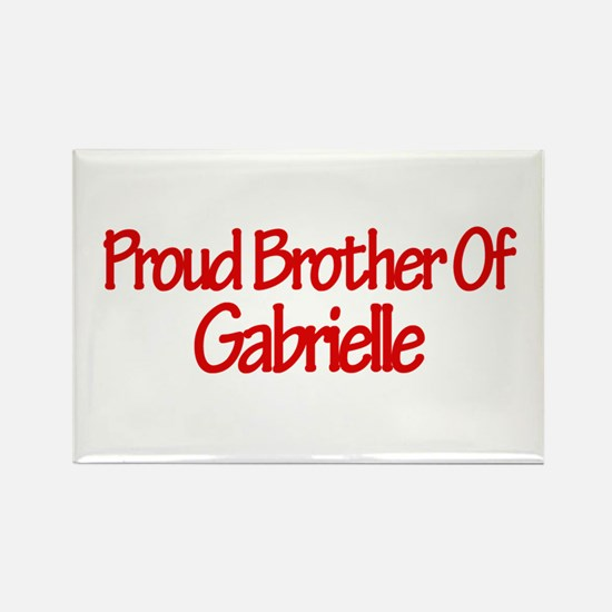 Proud Brother of Gabrielle Rectangle Magnet (10 pa