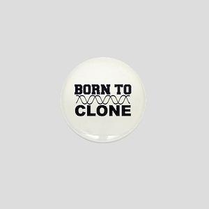Born to Clone - DNA Mini Button