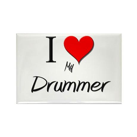 I Love My Drummer Rectangle Magnet