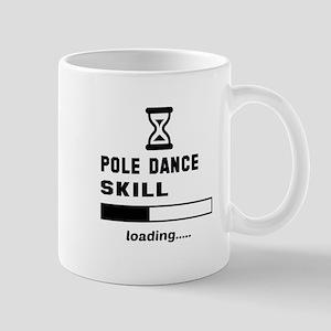 Pole dance skill loading.... Mug
