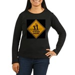 You Are Being Monitored Women's Long Sleeve Dark T