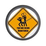 You Are Being Monitored Wall Clock