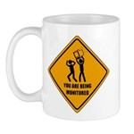 You Are Being Monitored Mug