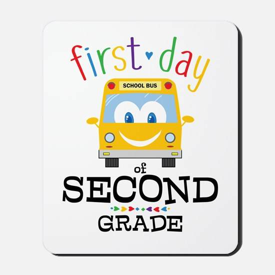 First Day Second Grade Mousepad