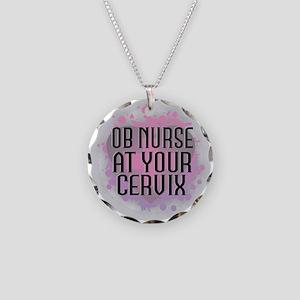 OB Nurse at your Cervix Necklace Circle Charm