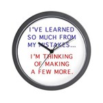 I've Learned So Much From My Wall Clock