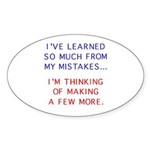 I've Learned So Much From My Oval Sticker
