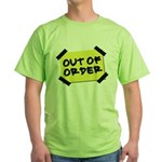 Out of Order Green T-Shirt