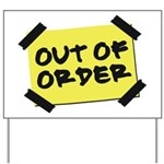 Out of Order Yard Sign