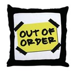 Out of Order Throw Pillow