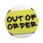 Out of Order Ornament (Round)