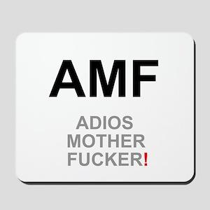 TEXTING SPEAK - - AMF ADIOS MOTHER FUCKE Mousepad