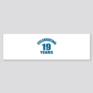 Celebrating 19 Years Birthday Des Sticker (Bumper)