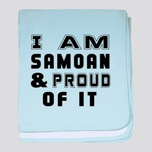 I Am Samoan And Proud Of It baby blanket