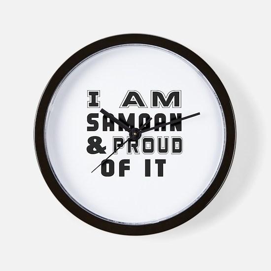 I Am Samoan And Proud Of It Wall Clock