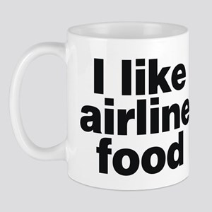 I LIKE AIRLINE FOOD Mug