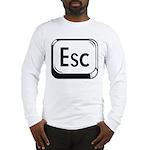 Escape Key Long Sleeve T-Shirt