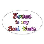 Jesus is my Soul Mate Oval Sticker