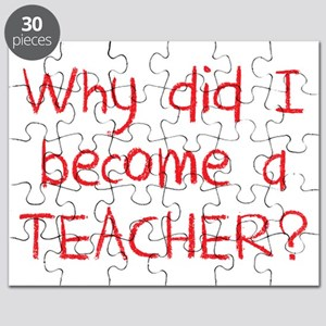 Why did i become a teacher? (in crayon) Puzzle