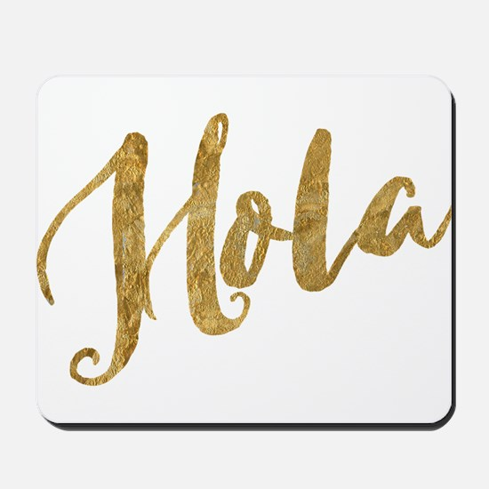 Golden Look Hola Mousepad