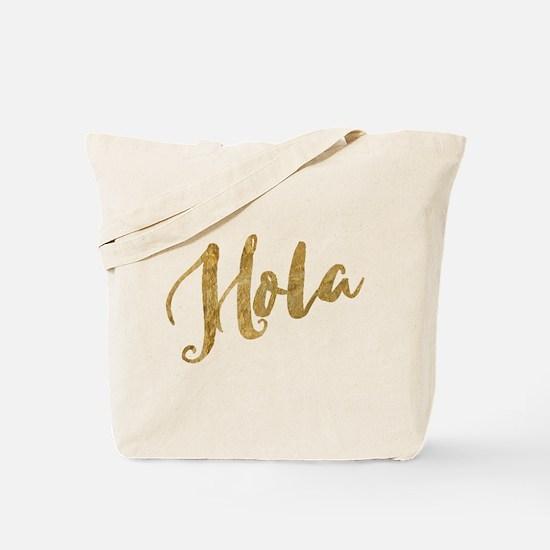 Golden Look Hola Tote Bag
