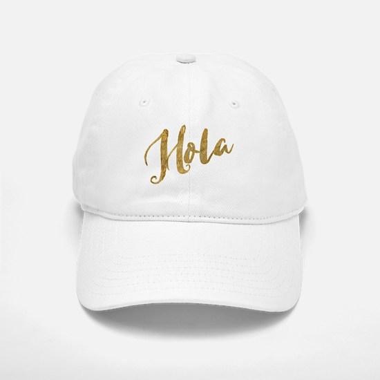 Golden Look Hola Baseball Baseball Baseball Cap