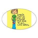 Emo Is Just An Excuse For Boy Oval Sticker
