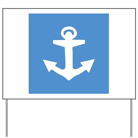 Anchor Yard Sign