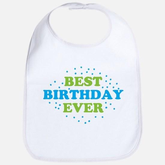 BEST BIRTHDAY EVER Baby Bib