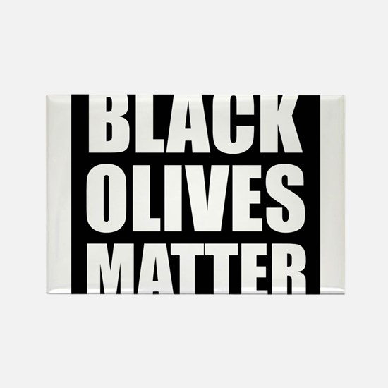Black Olives Matter Magnets